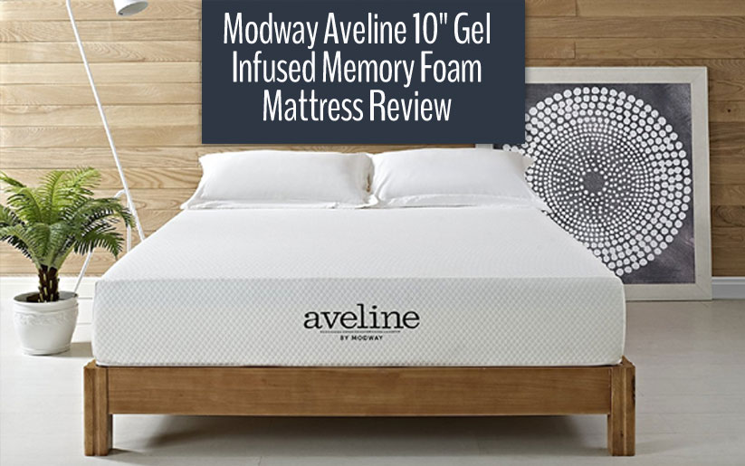 Modway Aveline 10″ Gel Memory Foam Mattress Review