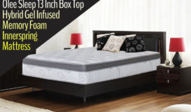 Olee Sleep 13 Inch Box Top Hybrid Gel Infused Memory Foam Innerspring Mattress Review