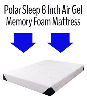 Polar Sleep 8 inch air gel memory foam mattress