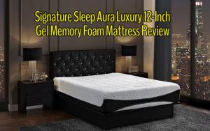 Signature Sleep Aura Luxury 12-Inch Gel Memory Foam Mattress Review