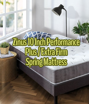 Zinus 10 Inch Performance Plus Extra Firm Spring Mattress