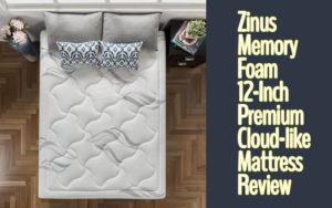 Zinus Memory Foam 12 Inch Premium Cloud-like Mattress Review