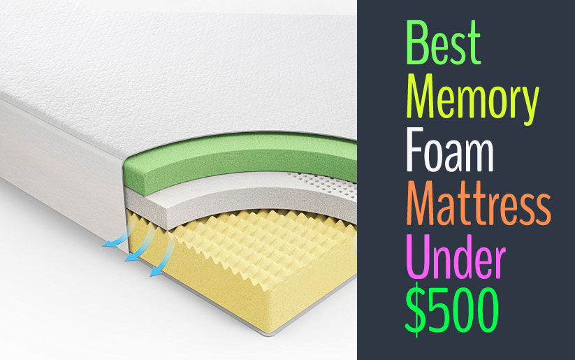 Best Memory Foam Mattress Under 500