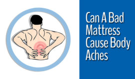 Can A Bad Mattress Cause Body Aches