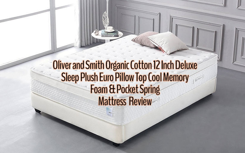 Oliver Smith Mattress Review: 12 Inch Organic Cotton