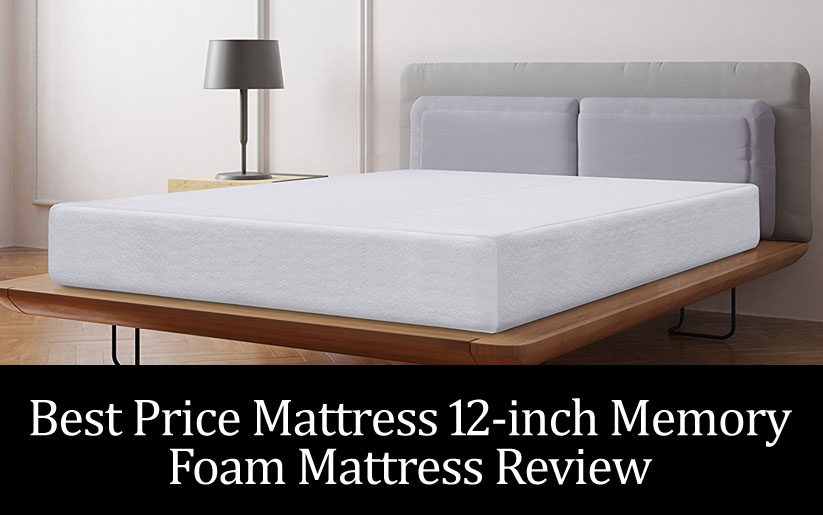 Best Price Mattress 12-inch Memory Foam Mattress Review