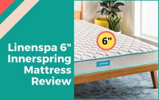 Linenspa 6 Inch Innerspring Mattress Review