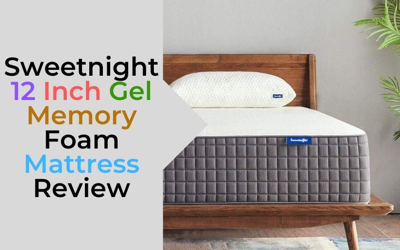 Sweetnight 12 Inch Gel Memory Foam Mattress Review