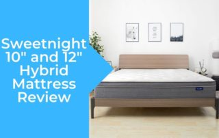 "Sweetnight Hybrid Mattress Review 10"" and 12"""