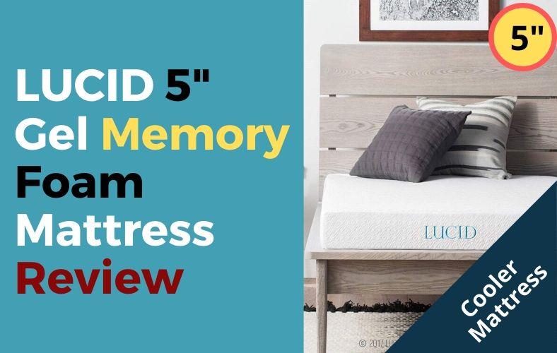 LUCID 5 Inch Gel Memory Foam Mattress Review : Mattress Insight
