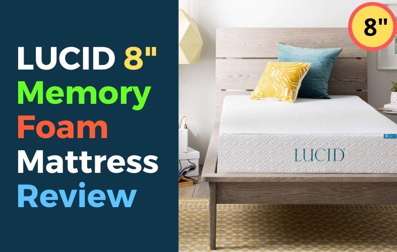 Lucid 8 Inch Memory Foam Mattress Review