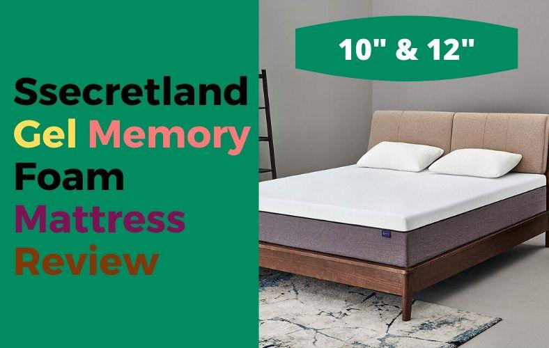 Ssecretland Gel Memory Foam Mattress Review