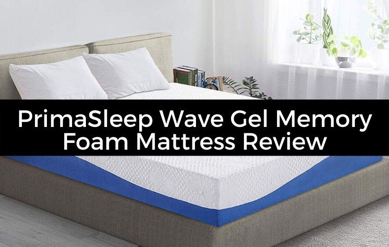 PrimaSleep Wave Gel Infused Memory Foam Mattress Review