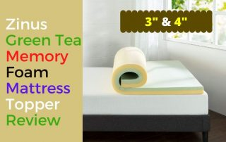 Zinus Green Tea Memory Foam Mattress Topper Review