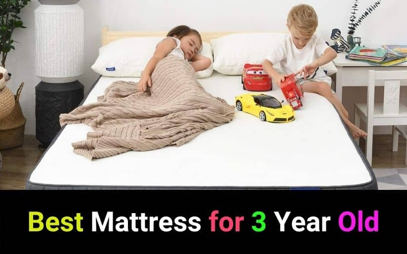 Best Mattress for 3 Year Old