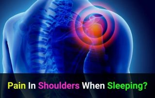 Solutions To Shoulder Pain From Sleeping On Side